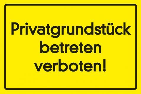 Privatgrundstück - betreten verboten Blechschild - Vorschau