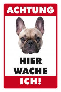 Hier wache ich - Fränzösische Bulldogge Blechschild