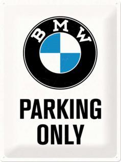 BMW - Parking Only white Blechschild, 30 x 40 cm