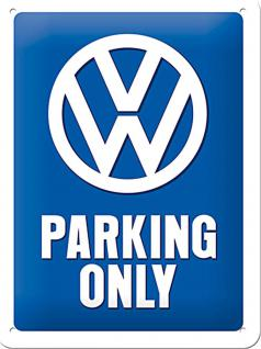 VW - Parking Only Blechschild