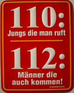 Fun-Schild 110: Jungs die man ruft
