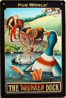 The Drunken Duck Blechschild