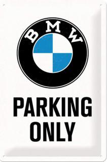 BMW - Parking Only white Blechschild