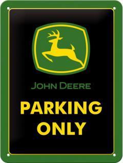 John Deere - Parking Only Blechschild
