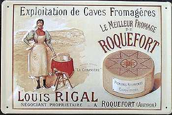 Roquefort Louis Rigal Blechschild