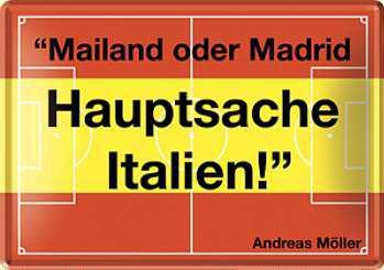 Blechpostkarte Hauptsache Italien (Andreas Möller) - Vorschau