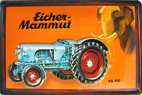 Eicher Mammut Blechschild