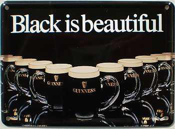 Guinness Black is beautiful Mini Blechschild