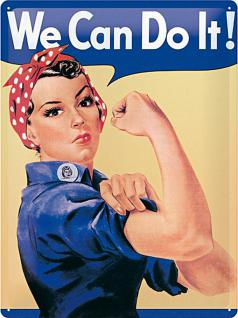 We Can Do It Blechschild