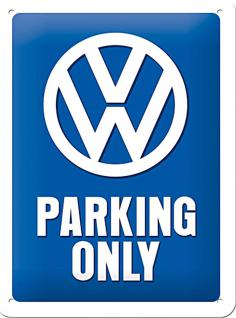 VW - Parking Only Blechschild