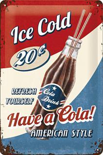 Have a Cola! Blechschild - Vorschau