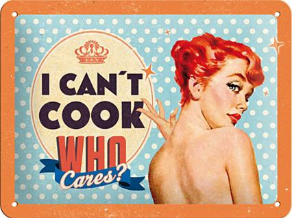 Fifties - I cant cook who cares? Blechschild
