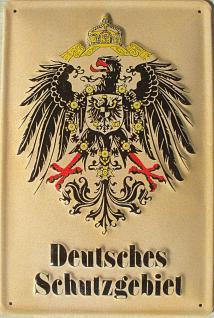 Deutsches Schutzgebiet Blechschild