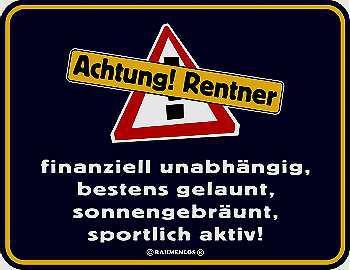 Funschild Achtung! Rentner