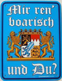 Funschild Mir ren' boarisch