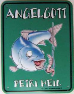 Funschild Angelgott Petri Heil