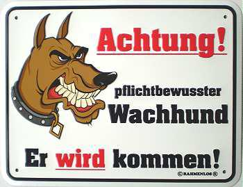 Funschild Achtung pflichtbewusster Wachhund