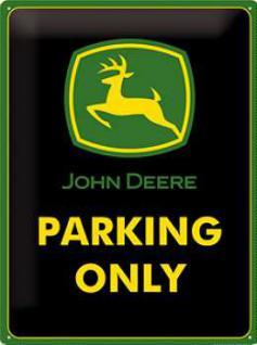 John Deere Parking Only Blechschild