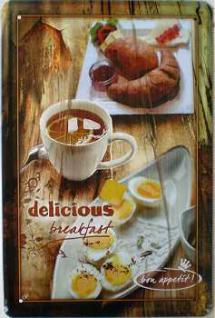 Breakfast Delicious Blechschild