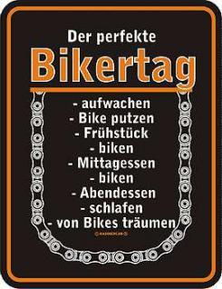 Fun-Schild Der perfekte Bikertag - Vorschau