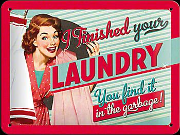 Fifties - I finished your laundry Blechschild