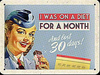 Fifties - I was on a diet Blechschild