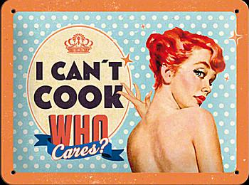 Fifties - I cant cook who cares? Blechschild - Vorschau