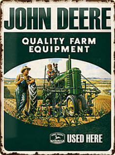 John Deere Quality Farm Equipment Blechschild