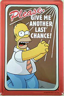 Simpsons - Give me another last chance Blechschild - Vorschau