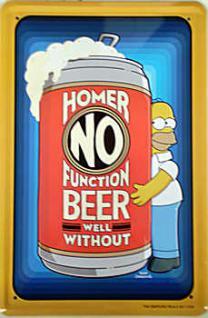 Simpsons - Homer No Function Beer Blechschild