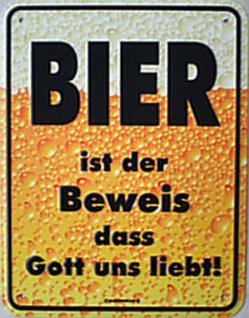 Funschild Bier ist der Beweis