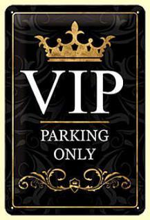 VIP Parking Only Blechschild