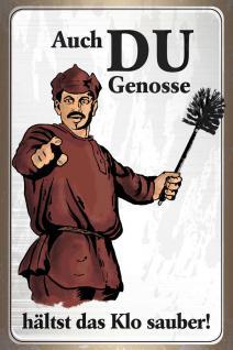 Auch Du Genosse... (Klo) Blechschild