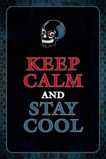 Keep Calm and stay cool Blechschild - Vorschau