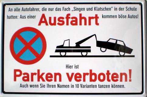 Ausfahrt - Parken verboten! Blechschild - Vorschau