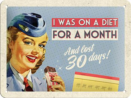 Fifties - I was on a diet Blechschild - Vorschau