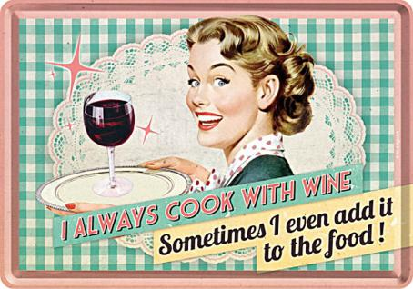 Blechpostkarte 50's - I always Cook With Wine - Vorschau