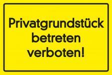 Privatgrundstück - betreten verboten Blechschild