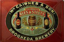 WM Cairnes and Sons - Ales & Stouts Blechschild