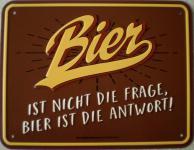 Fun-Schild Bier ist nicht die Frage