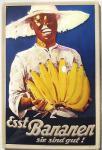 Esst Bananen Blechschild