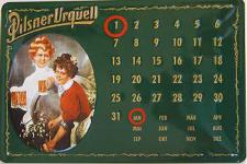 Pilsner Urquell Kalender Blechschild