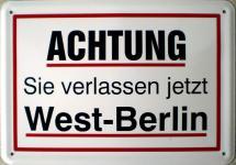 Blechpostkarte Achtung, Sie verlassen Westberlin