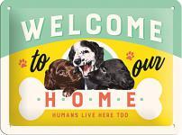Welcome Puppies Blechschild
