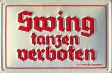 Swing tanzen verboten Blechschild