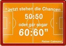 Blechpostkarte Chancen 50:50 (Calmund)