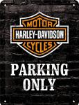 Harley-Davidson - Parking Only Blechschild