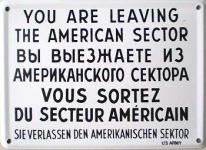 You Are Leavin the American Sector Blechschild