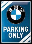 BMW - Parking only blue Blechschild, 30 x 40 cm