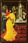 Cafe Espresso Servicio Instantaneo Blechschild
